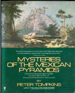 Peter TOmpkins: Mysteries of the Mexican Pyramids